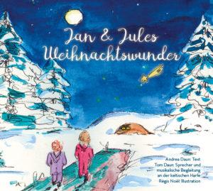 Jan und Jules Weihnachtswunder