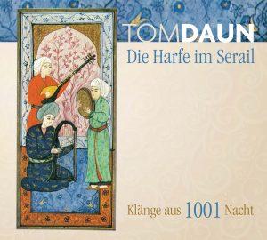 "CD ""Die Harfe im Serail"""